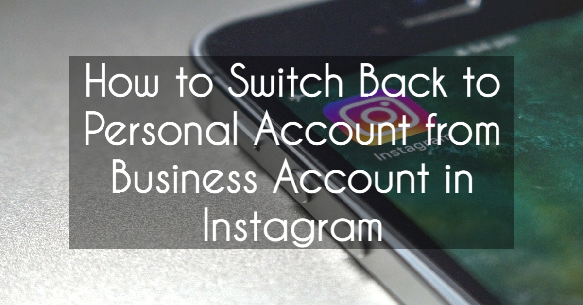 switch-back-to-instagram-account-from-business-account