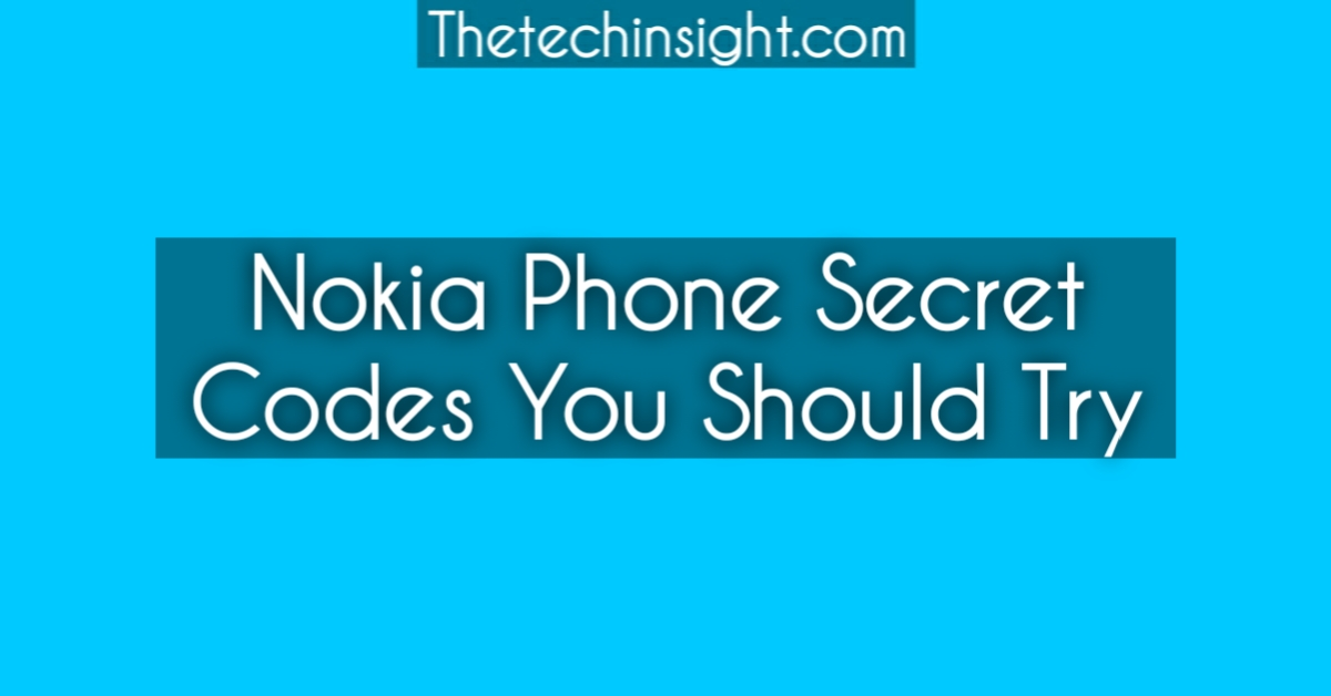 nokia-phone-secret-codes-must-try