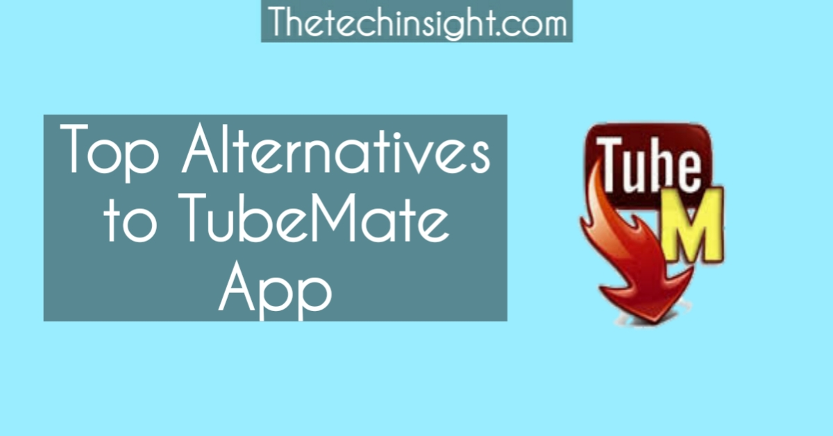 tubemate-indian-alternatives-android