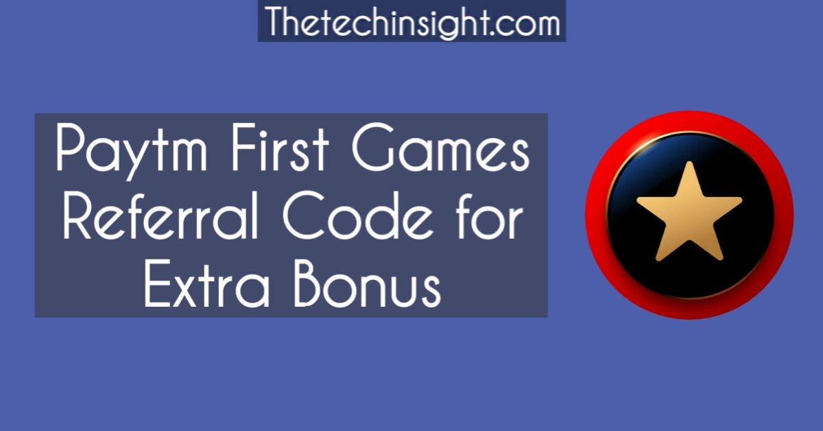 paytm-first-games-referral-code
