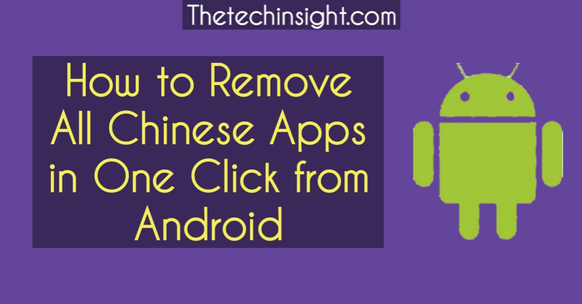 remove-all-chinese-apps-in-one-click-android