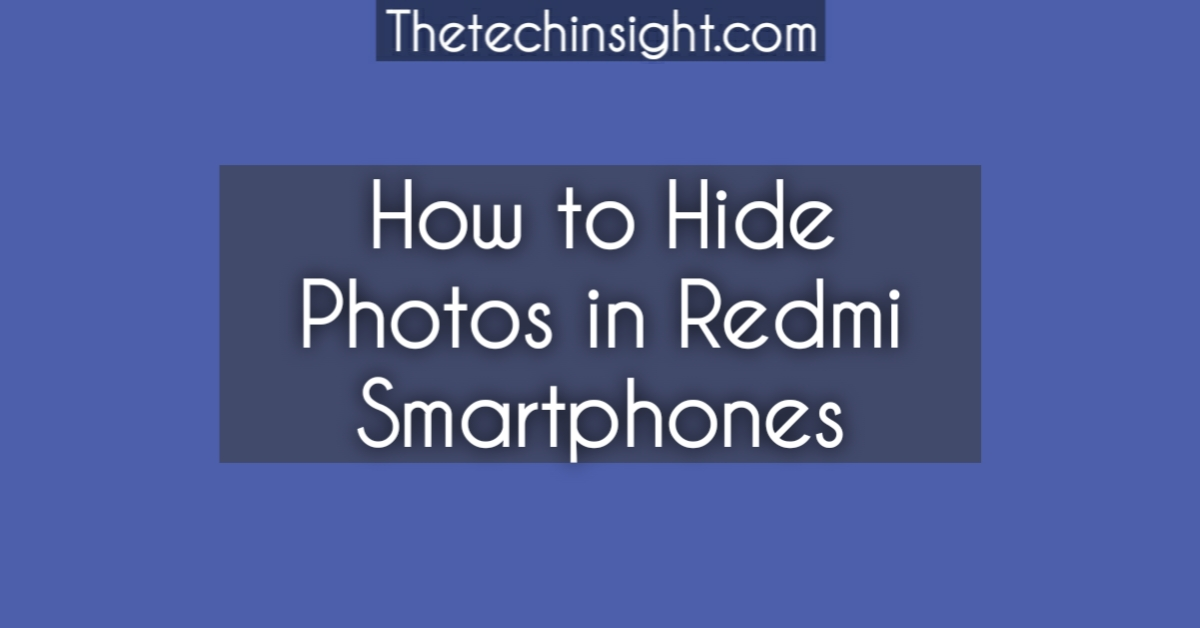hide-photos-pictures-redmi-smartphones