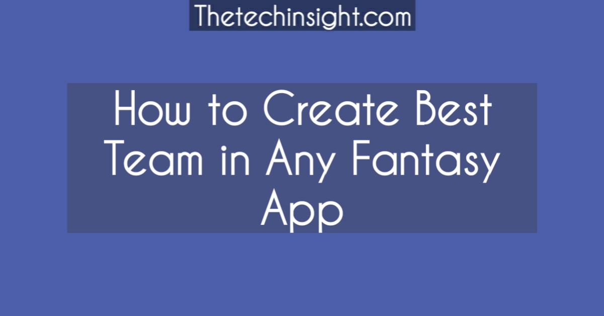 how-to-create-best-team-in-dream11