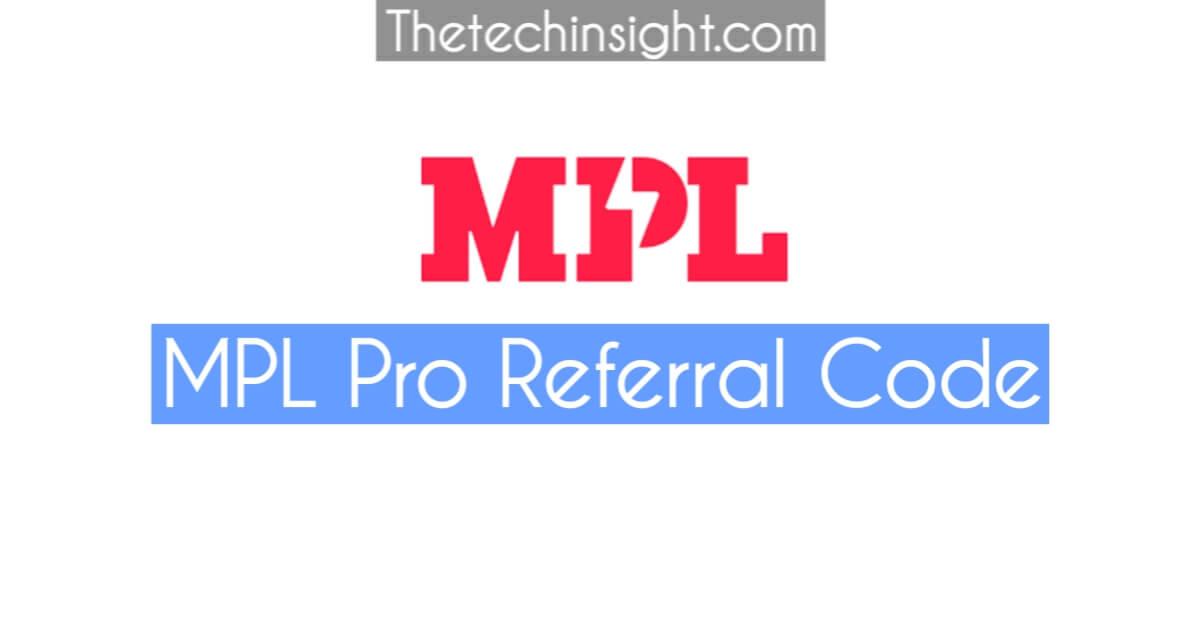 mpl-pro-referral-code-thetechinsight
