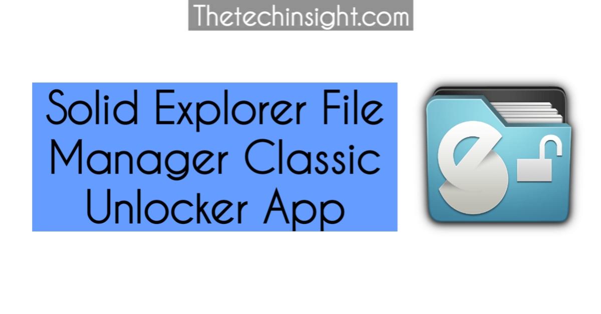solid-explorer-file-manager-classic-unlocker-app